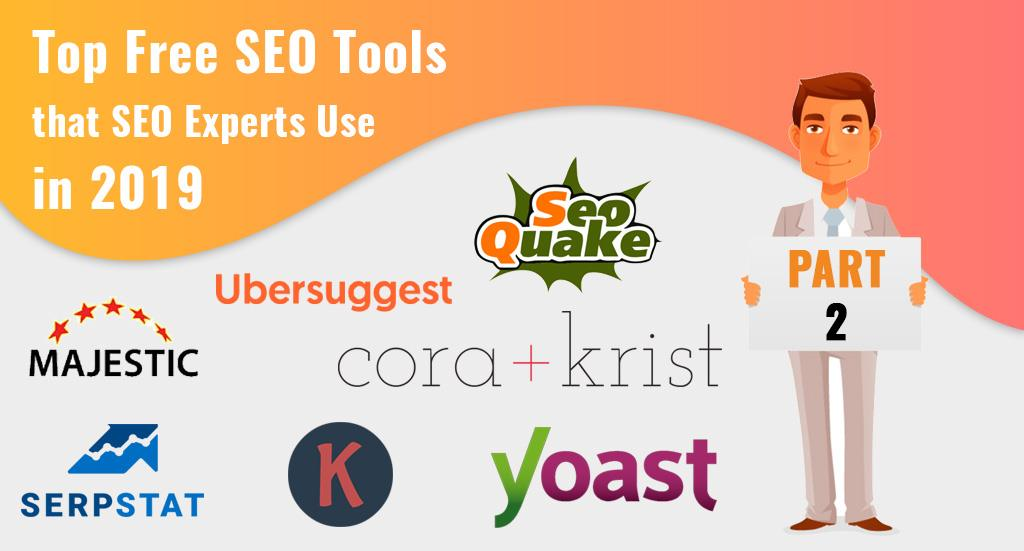 top free seo tools that experts use in 2019(part 2)