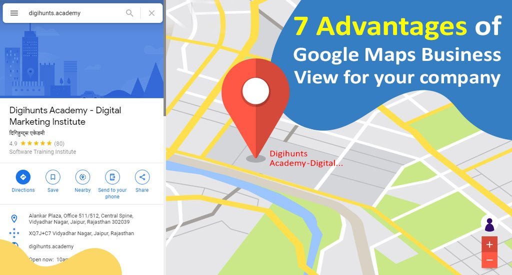 7 Advantages of Google Maps Business View for your company