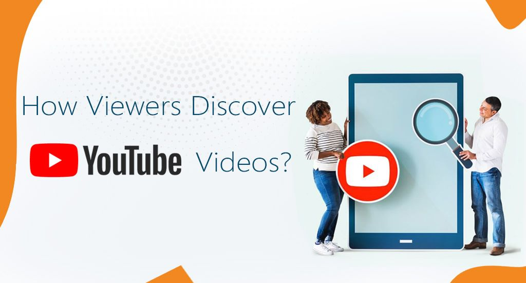 How viewers discover youtube videos?